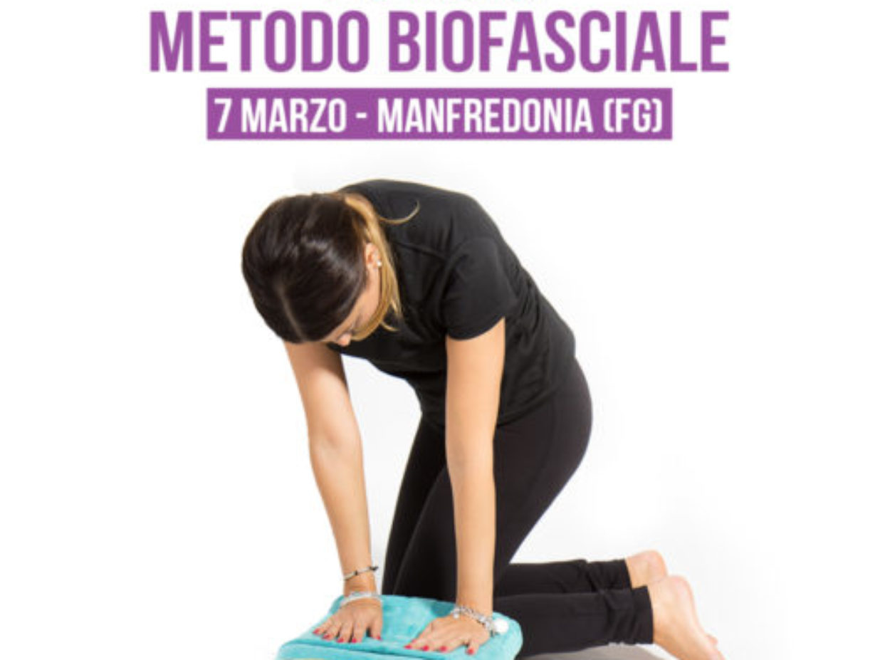 WORKSHOP DI METODO BIOFASCIALE // Manfredonia (FG) 07/03/2018